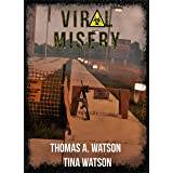 Viral Misery: Book One