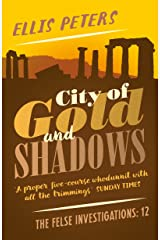 City of Gold and Shadows (The Felse Investigations Book 12) Kindle Edition