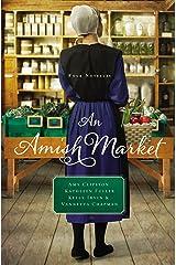 An Amish Market: Four Novellas Kindle Edition