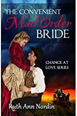 The Convenient Mail Order Bride (Chance at Love Book 1) Kindle Edition