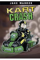 Kart Crash (Jake Maddox Sports Stories) Kindle Edition