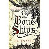 The Bone Ships: Winner of the Holdstock Award for Best Fantasy Novel (The Tide Child Trilogy Book 1)