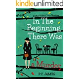 In The Beginning, There Was a Murder: An Amateur Female Sleuth Historical Cozy Mystery (Miss Riddell Cozy Mysteries Book 1)