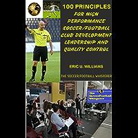 100 Principles for High Performance Soccer/Football Club Dev…