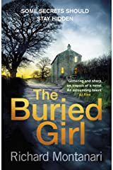 The Buried Girl: The most chilling psychological thriller you'll read all year Kindle Edition