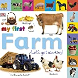 Tabbed Board Books: My First Farm: Let's Get Working! (My Fi…