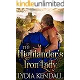 The Highlander's Iron Lady: A Steamy Scottish Historical Romance Novel