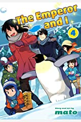 The Emperor and I, Vol. 4 (English Edition) Kindle版