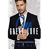 One Great Love: A Second Chance Novella (Finding Love in Scotland)