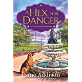 A Hex for Danger: An Enchanted Bay Mystery: 2
