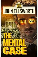 The Mental Case: A Legal Thriller (Thaddeus Murfee Legal Thriller Series Book 6) Kindle Edition