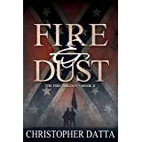 Fire and Dust (The Fire Trilogy Book 2)
