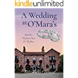 A Wedding at O'Mara's (The Guesthouse on the Green Book 6)