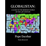 GLOBALISTAN :How the Globalized World is Dissolving Into Liquid War
