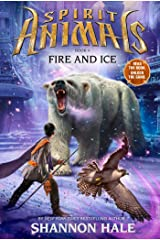 Fire and Ice (Spirit Animals) Kindle Edition