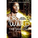 The Shadows: Number 13 in series (Black Dagger Brotherhood Series Book 14)
