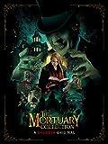 ザ・モーチャリー・コレクション(原題)/The Mortuary Collection