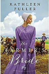The Farmer's Bride (An Amish Brides of Birch Creek Novel Book 2) Kindle Edition