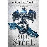 Silk and Steel #1: Silk & Steel