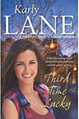 Third Time Lucky Kindle Edition