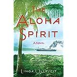 The Aloha Spirit: A Novel