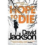 Hope to Die: The gripping serial killer thriller for fans of M. J. Arlidge: 2