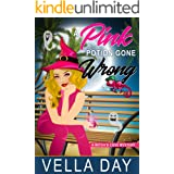 A Pink Potion Gone Wrong: A Paranormal Cozy Mystery (A Witch's Cove Mystery Book 2)