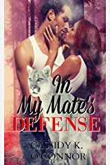 In My Mate's Defense: Sassy Ever After (The Mate Series Book 2) Kindle Edition