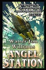Angel Station Kindle Edition