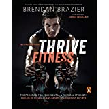 Thrive Fitness: The Program for Peak Mental & Physical Strength Fueled by Clean, Plant-Based, Whole Food Recipes