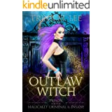 Outlaw Witch (Prison for the Magically Criminal & Insane Book 1)