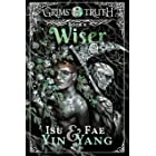 Wiser (Grims' Truth Book 5)