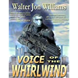 Voice of the Whirlwind: Author's Preferred Edition (Hardwired Book 2)