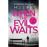 When the Evil Waits (DI Ridpath Crime Thriller Book 6)