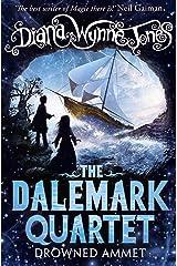 Drowned Ammet (The Dalemark Quartet, Book 2) Kindle Edition