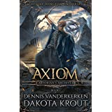 Axiom: A Divine Dungeon Series (Artorian's Archives Book 1)