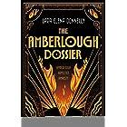 The Amberlough Dossier: Amberlough, Armistice, Amnesty