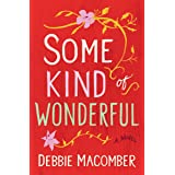 Some Kind of Wonderful: A Novel (Debbie Macomber Classics)