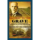 Railway to the Grave: The bestselling Victorian mystery series (Railway Detective Book 7)
