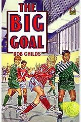 The Big Goal Kindle Edition