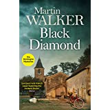 Black Diamond: French gastronomy leads to murder in Bruno's third thrilling case (The Dordogne Mysteries Book 3)