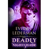 Deadly Nightshade (Nightshade Saga Book 4)