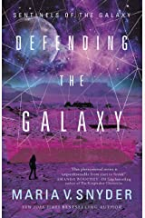 Defending the Galaxy (Sentinels of the Galaxy Book 3) Kindle Edition