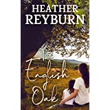 The English Oak (Tullagulla Series Book 2)