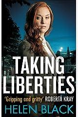 Taking Liberties (Liberty Chapman Book 1) Kindle Edition