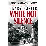 White Hot Silence: Gripping spy thriller from an espionage master (Paul Samson Spy Thriller)