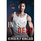 In Too Deep: A Forbidden Lovers Romantic Suspense (Station Seventeen Book 3)
