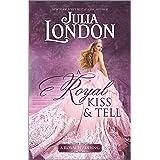 A Royal Kiss & Tell: A Historical Romance (A Royal Wedding Book 2)