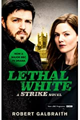 Lethal White: Cormoran Strike Book 4 (Cormoran Strike 4) Kindle Edition