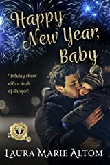 Happy New Year, Baby (SEAL Team: Holiday Heroes Book 2) Kindle Edition